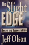Jeff Olson: The Slight Edge