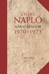 Márai Sándor: A teljes napló 1970–1973