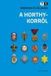 Ignácz Károly (szerk.): Kérdések és válaszok a Horthy-korról