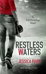 Jessica Park: Restless Waters