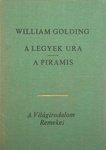 William Golding: A legyek ura / A piramis