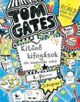 Liz Pichon: Tom Gates – Kitűnő kifogások (és mindenféle más)