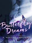 A. Meredith Walters: Butterfly Dreams