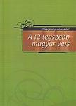 Fűzfa Balázs (szerk.): A 12 legszebb magyar vers