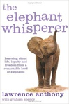 Lawrence Anthony – Graham Spence: The Elephant Whisperer