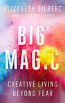 Elizabeth Gilbert: Big Magic (angol)