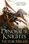 Victor Milán: The Dinosaur Knights