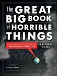 Matthew White: The Great Big Book of Horrible Things