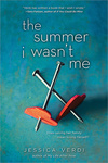 Jessica Verdi: The Summer I Wasn't Me