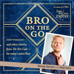 Barney Stinson – Matt Kuhn: Bro on the Go