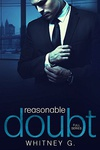 Whitney G.: Reasonable Doubt Full Series
