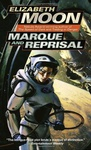 Elizabeth Moon: Marque and Reprisal