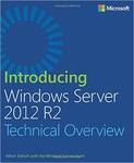 Mitch Tulloch: Introducing Windows Server 2012 R2