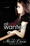 Nicole Deese: All She Wanted