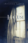 Christina Lauren: The House