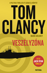 Tom Clancy – Mark Greaney: Veszélyzóna