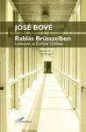 José Bové: Rablás Brüsszelben