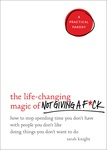 Sarah Knight: The Life-Changing Magic of Not Giving a F*ck