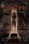 Madeleine Roux: Catacomb