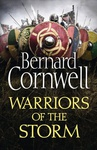 Bernard Cornwell: Warriors of the Storm