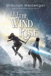 Shannon Messenger: Let the Wind Rise