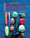 Bliszkó Viktor Vegetáriánus receptek