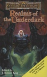 J. Robert King (szerk.): Realms of the Underdark