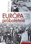 Deák István: Európa próbatétele
