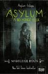 Madeleine Roux: Asylum