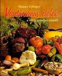 Halzer Györgyi Vegetáriánus ételek a világ minden tájáról
