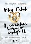 Meg Cabot: A neveletlen hercegnő naplója 11. – A hercegnő férjhez megy