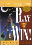 Larry Wilson – Hersch Wilson: Play to Win!