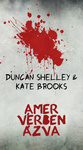 Duncan Shelley – Kate Brooks: Amer vérben ázva