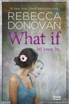 Rebecca Donovan: What If – Mi lenne, ha…