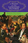 Roger Zelazny: A Night in the Lonesome October
