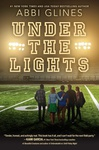 Abbi Glines: Under the Lights