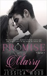 Jessica Wood: Promise to Marry