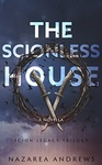 Nazarea Andrews: The Scionless House