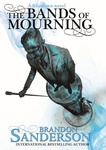 Brandon Sanderson: The Bands of Mourning