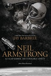 Jay Barbree: Neil Armstrong