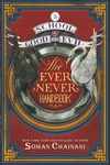 Soman Chainani: The Ever Never Handbook