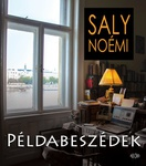 Saly Noémi: Példabeszédek