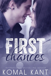 Komal Kant: First Chances