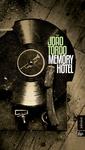 João Tordo: Memory Hotel