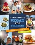 Attila Hildmann Vegan For Starters Die einfachsten und beliebtesten Rezepte aus 4 Kochbücher