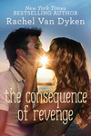 Rachel Van Dyken: The Consequence of Revenge