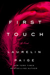 Laurelin Paige: First Touch
