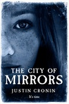 Justin Cronin: The City of Mirrors