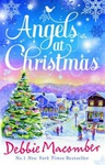 Debbie Macomber: Angels at Christmas