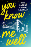 David Levithan – Nina LaCour: You Know Me Well